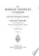 Los Moriscos españoles y su expulsión