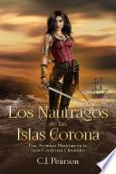 Los Náufragos de las Islas Corona.