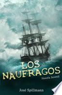Los Náufragos: Novela juvenil
