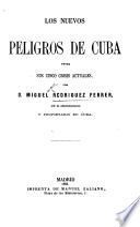 Los Nuevos Peligros de Cuba entre sus cinco crisis actuales