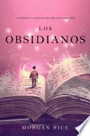 Los Obsidianos (Oliver Blue y la escuela de Videntes—Libro tres)