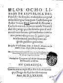 Los Ocho libros De republica del filosofo Aristoteles, traduzidos originalmente de lengua Griega en Castellana por Pedro Simon Abril ... i declarados por el mismo con unos breues ... commetarios ..