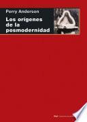 LOS ORêGENES DE LA POSMODERNIDAD