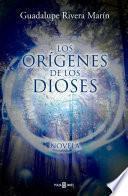 Los Orígenes de los Dioses (Los círculos de los Dioses 3)
