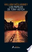 Los papeles de Tony Veitch