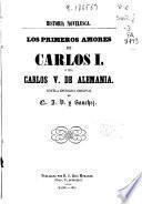 Los primeros amores de Carlos ó sea, Carlos V. de Alemania