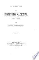 Los primeros años del Instituto nacional (1813-1835)