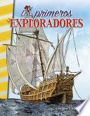 Los primeros exploradores (Early Explorers)