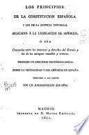 Los principios de la constitución española y de los de la justicia universal aplicados á la legislación de señoríos