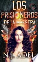 Los Prisioneros de la Maestra