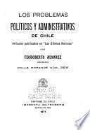 Los problemas políticos y administrativos de Chile
