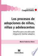 Los procesos de adopciones de niños, niñas y adolescentes