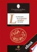 Los procesos en el sistema jurídico peruano