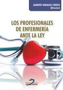 Los profesionales de enfermería ante la ley