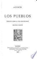 Los pueblos (ensayos sobre la vida provinciana)