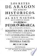 Los reyes de Aragon en Annales historicos