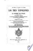 Los Reyes, la iglesia y el pueblo, ó, Los tres Napoleones y la guerra de Italia (empezada en 1859), 1