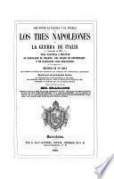 Los Reyes, la iglesia y el pueblo, ó, Los tres Napoleones y la guerra de Italia (empezada en 1859), 2
