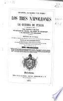 Los Reyes, La Iglesia y el Pueblo ó Los Tres Napoleones y la guerra de Italia empezada en 1859: t. 2