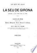 Los reys de Aragó y la Séu de Girona desde l'any 1462 fins al 1482