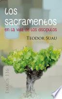 Los sacramentos en la vida de los discípulos
