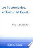 Los sacramentos, símbolos del espíritu