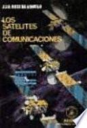 Los Satélites de Comunicaciones