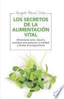 Los secretos de la alimentación vital