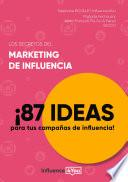 Los secretos del marketing de influencia