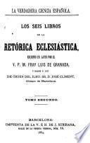 Los seis libros de la retórica eclesiástica, 2