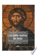 Los siete rostros de Jesús