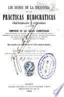 Los signos de la escritura en las prácticas burocráticas profesionales y literarias