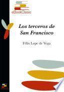 Los terceros de San Francisco (Anotado)
