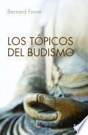 Los tópicos del budismo