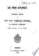 Los Toros españoles y tauromaquia completa ... Edicion ilustrada con seis retratos