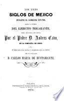 Los tres siglos de Méjico durante el gobierno español