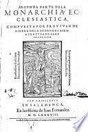 Los treynta libros de la monarchia ecclesiastica, o historia universal del mundo, diuididos en cinco tomos, etc