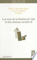 Los usos de la historia de vida en las ciencias sociales. II