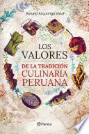 Los valores de la tradición culinaria peruana