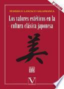 Los valores estéticos en la cultura clásica japonesa