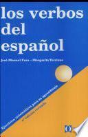 Los verbos del español. 4ème édition révisée