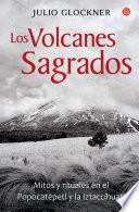 Los volcanes sagrados