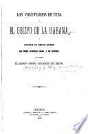 Los voluntarios de Cuba y el obispo de la Habana