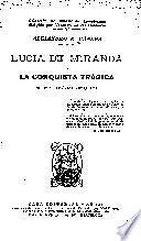 LUCIA DE MIRANDA O LA CONQUISTA TRAGICA