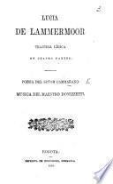 Lucia di Lammermoor. Trajedia lírica en cuatro partes, etc. Ital. & Span
