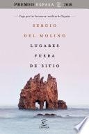 Lugares fuera de sitio. Premio Espasa 2018
