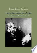 Luis Jiménez de Asúa.Derecho penal, República, Exilio