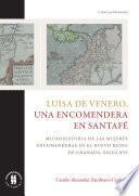 Luisa de Venero, una encomendera en Santafé