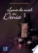 Luna de miel en Denia