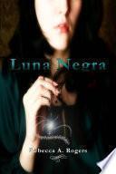 Luna Negra (Luna Plateada, #2)